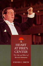 A Heart at Fire's Center by Steven C. Smith