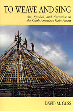 To Weave and Sing by David M. Guss