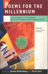 Poems for the Millennium, Volume One by Jerome Rothenberg, Pierre Joris
