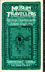 Muslim Travellers by Dale F. Eickelman, James Piscatori