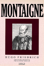 Montaigne by Hugo Friedrich, Philippe Desan