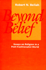 Beyond Belief by Robert N. Bellah