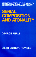 Serial Composition and Atonality by George Perle