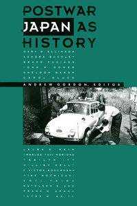 Postwar Japan as History by Andrew Gordon