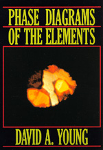 Phase Diagrams of the Elements by David A. Young