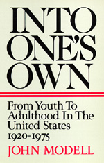 Into One's Own by John Modell