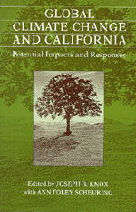 Global Climate Change and California by Joseph B. Knox, Ann Foley Scheuring