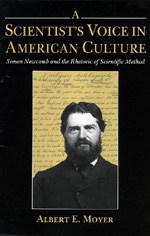 A Scientist's Voice in American Culture by Albert E. Moyer