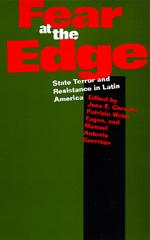 Fear at the Edge by Juan E. Corradi, Patricia Weiss Fagen, Manuel Antonio Garretón