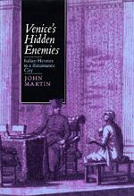 Venice's Hidden Enemies by John Martin