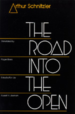 The Road into the Open by Arthur Schnitzler