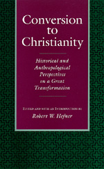 Conversion to Christianity Edited by Robert W. Hefner