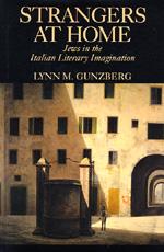 Strangers at Home by Lynn M. Gunzberg