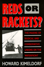 Reds or Rackets? by Howard Kimeldorf