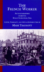 The French Worker Edited by Mark Traugott