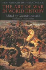 The Art of War in World History by Gérard Chaliand
