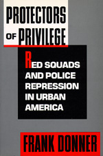 Protectors of Privilege by Frank Donner