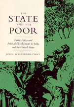 The State and the Poor by John Echeverri-Gent