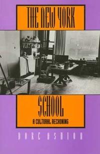 The New York School by Dore Ashton