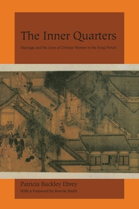 The Inner Quarters by Patricia Buckley Ebrey