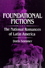 Foundational Fictions by Doris Sommer