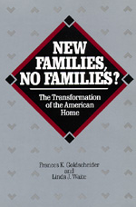 New Families, No Families? by Frances K. Goldscheider, Linda J. Waite
