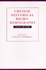 Chinese Historical Microdemography by Stevan Harrell