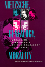Nietzsche, Genealogy, Morality by Richard Schacht