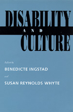 Disability and Culture by Benedicte Ingstad, Susan Reynolds Whyte