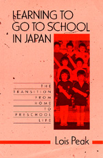 Learning to Go to School in Japan by Lois Peak
