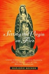 Setting the Virgin on Fire by Marjorie Becker