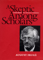 A Skeptic Among Scholars by August Frugé