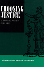 Choosing Justice by Norman Frohlich, Joe A. Oppenheimer