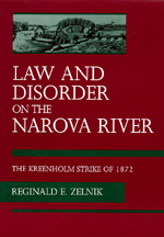 Law and Disorder on the Narova River by Reginald E. Zelnik