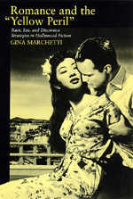 Romance and the Yellow Peril by Gina Marchetti