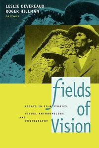 Fields of Vision by Leslie Devereaux, Roger Hillman