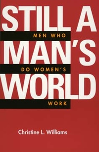 Still a Man's World by Christine L. Williams