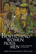 Bewitching Women, Pious Men by Aihwa Ong, Michael G. Peletz