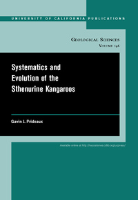 Systematics and Evolution of the Sthenurine Kangaroos by Gavin Prideaux