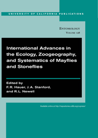 International Advances in the Ecology, Zoogeography, and Systematics of Mayflies and Stoneflies by F. R. Hauer, Jack Stanford, Robert Newell