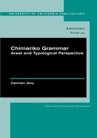 Chimariko Grammar by Carmen Jany