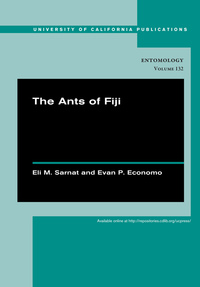 The Ants of Fiji by Eli M. Sarnat, Evan P. Economo