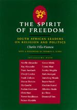 The Spirit of Freedom by Charles Villa-Vicencio