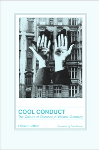 Cool Conduct by Helmut Lethen