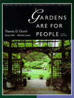 Gardens Are For People, Third edition by Thomas D. Church, Grace Hall, Michael Laurie