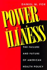 Power and Illness by Daniel M. Fox