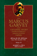 The Marcus Garvey and Universal Negro Improvement Association Papers, Vol. IX by Marcus Garvey, Robert Abraham Hill