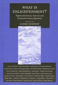 What Is Enlightenment? by James Schmidt