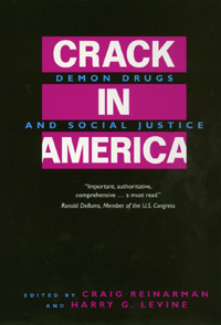 Crack In America by Craig Reinarman, Harry G. Levine