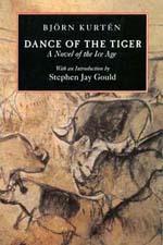 Dance of the Tiger by Björn Kurtén